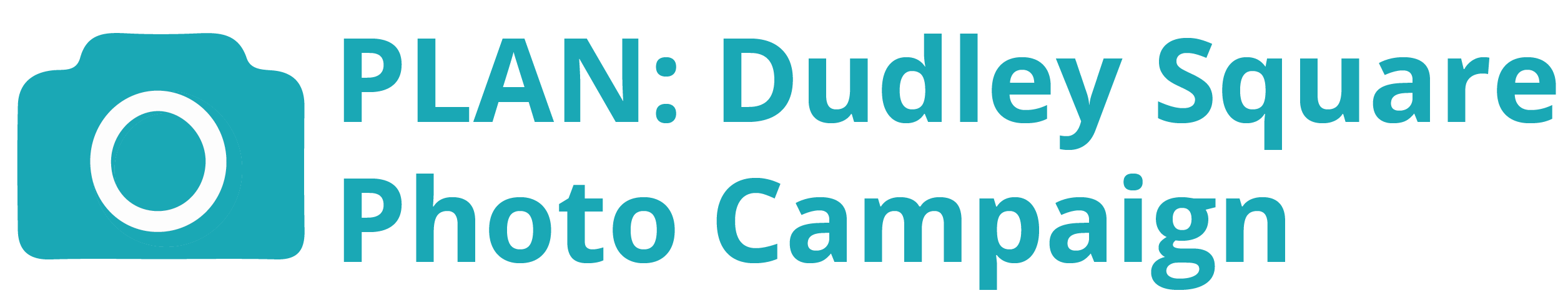 PLAN: Dudley Photo Campaign