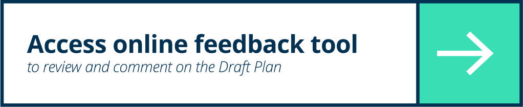 Access online tool to comment on the Draft Plan